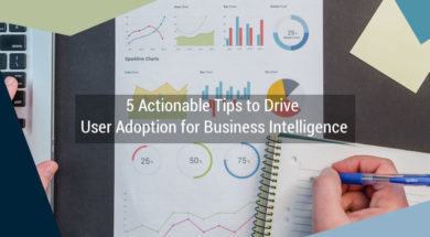 5-Actionable-Tips-to-Drive-User-Adoption-for-Business-Intelligence2